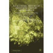 An Economic History of Twentieth-Century Latin America 2000: Industrialization and the State in Latin America - The Postwar Years v.3 by Enrique Cardenas