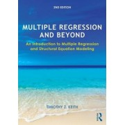 Multiple Regression and Beyond by Timothy Z. Keith