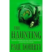 The Haunting by Paul Doherty