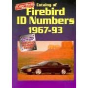 Catalog of Firebird Id Numbers 1967-1993 Car & Parts Magazine