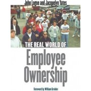 The Real World of Employee Ownership by John Logue