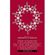 Progress in Inorganic Chemistry by Kenneth D. Karlin
