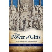 The Power of Gifts by Dr. Felicity Heal