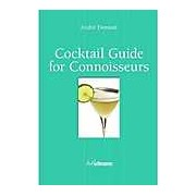 Cocktail Guide for Connoisseurs