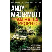 The Valhalla Prophecy by Andy McDermott