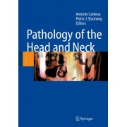 Pathology of the Head and Neck by Antonio Cardesa