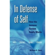 In Defense of Self by William R. Clark