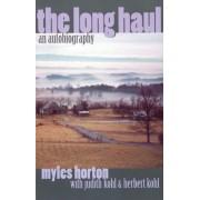 The Long Haul by Myles Horton