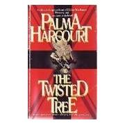 The twisted tree - Palma Harcourt - Livre