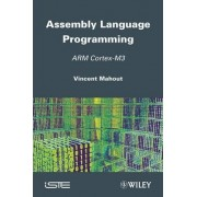Assembly Language Programming by Vincent Mahout