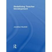 Redefining Teacher Development by Jonathan Neufeld