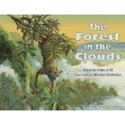 The Forest in the Clouds by Sneed B Collard