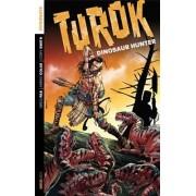 Turok: Dinosaur Hunter: Volume 1 by Mirko Colak