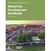 Mixed-Use Development Handbook by Dean Schwanke
