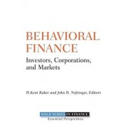 Behavioral Finance by H. Kent Baker