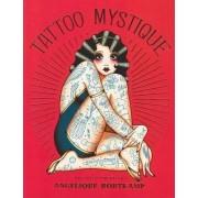 Tattoo Mystique by Angelique Houtkamp