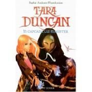In capcana lui Magister, Tara Duncan, Vol. 6