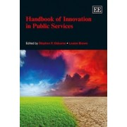 Handbook of Innovation in Public Services by Stephen P. Osborne