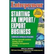 Starting an Import/Export Business by Entrepreneur Magazine