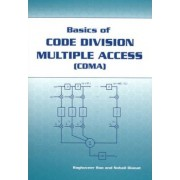 Basics of Code Division Multiple Access (CDMA) by Raghuveer Rao