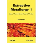 Handbook of Process Metallurgy by Alain Vignes