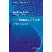 The Arrows of Time by Laura Mersini-Houghton