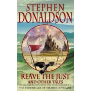 Reave the Just by Stephen Donaldson