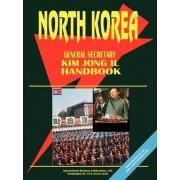 Korea North General Secretary Kim Jong Il Handbook by IBP USA