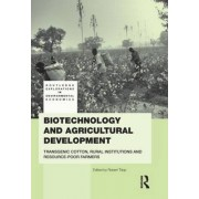 Biotechnology and Agricultural Development by Rob Tripp