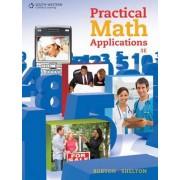 Practical Math Applications by Nelda Shelton