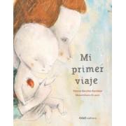 Mi primer viaje / My first trip by Paloma Sanchez Ibarzabal