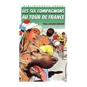 Les six compagnons au Tour de France - Paul-Jacques Bonzon - Livre