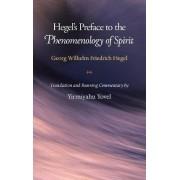 Hegel's Preface to the Phenomenology of Spirit by Georg Wilhelm Friedrich Hegel