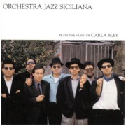 Viniluri - ECM Records - Carla Bley: Orchestra Jazz Siciliana