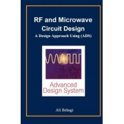 RF and Microwave Circuit Design by Ali A Behagi