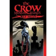 The Crow Midnight Legends: Wild Justice Volume 3 by Charlie Adlard