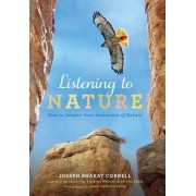 Listening to Nature by Joseph Bharat Cornell