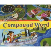 If You Were a Compound Word by Trisha Speed Shaskan
