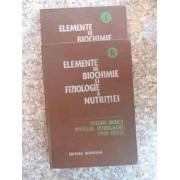 Elemente De Biochimie Si Fiziologie A Nutritiei Vol.1-2 - Iulian Mincu Aurora Popescu C. Ionescu Tirgoviste