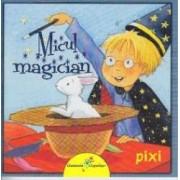Pixi - Micul magician