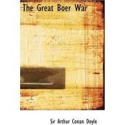 The Great Boer War by Sir Arthur Conan Doyle