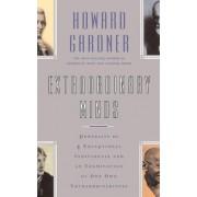Extraordinary Minds by Howard E. Gardner