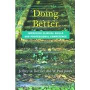 Doing Better by Jeffrey A. Kottler