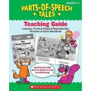 Parts-Of-Speech Tales: A Motivating Collection of Super-Funny Storybooks That Teach the Eight Parts of Speech by Liza Charlesworth