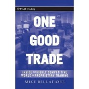 One Good Trade by Mike Bellafiore