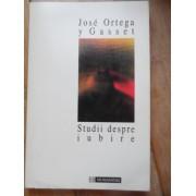 Studii Despre Iubire - Jose Ortega Y Gasset