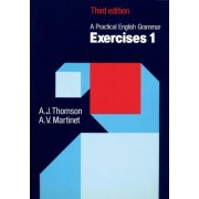 Practical English Grammar: Exercises 1 by A. J. Thomson
