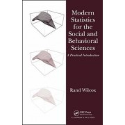 Modern Statistics for the Social and Behavioral Sciences by Rand R. Wilcox