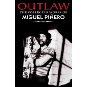 Outlaw by Miguel Pinero