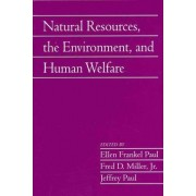 The Natural Resources, the Environment, and Human Welfare: Volume 26, Part 2 by Ellen Frankel Paul